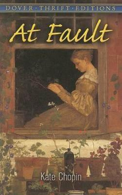 At Fault - Dover Thrift Editions (Paperback)
