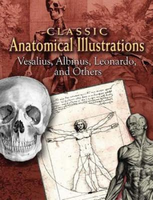 Classic Anatomical Illustrations - Dover Fine Art, History of Art (Paperback)