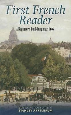 First French Reader: A Beginner's Dual-Language Book - Dover Dual Language French (Paperback)