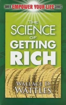 The Science of Getting Rich - Dover Empower Your Life (Paperback)