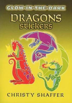 Glow-In-The-Dark Dragons Stickers - Dover Little Activity Books Stickers (Paperback)