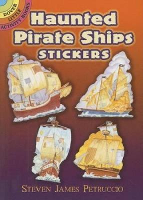 Haunted Pirate Ships Stickers - Dover Little Activity Books Stickers (Paperback)
