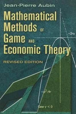 Mathematical Methods of Game and Economic Theory - Dover Books on Mathematics (Paperback)