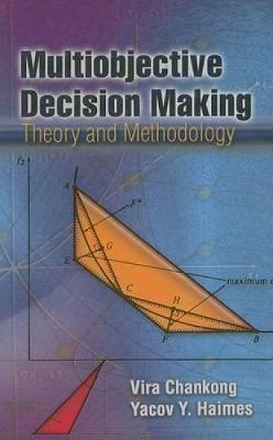 Multiobjective Decision Making: Theory and Methodology - Dover Books on Engineering (Paperback)