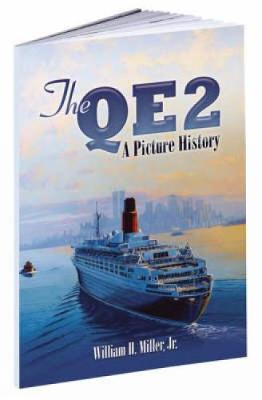 The QE2: A Picture History - Dover Maritime (Paperback)
