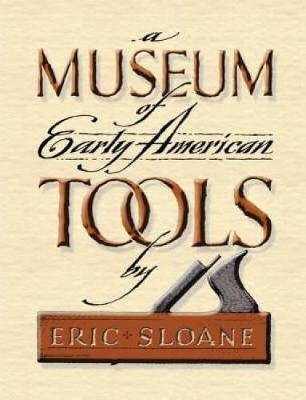 Museum of Early American Tools (Hardback)