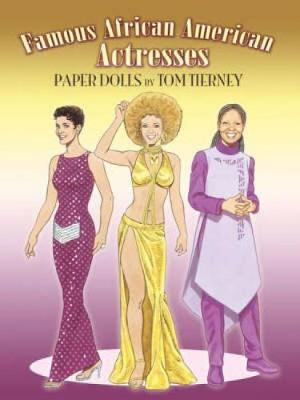 Famous African American Actresses Paper Dolls - Dover Celebrity Paper Dolls (Paperback)