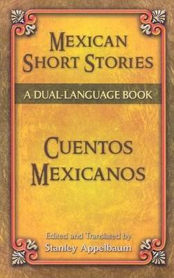 Mexican Short Stories/Cuentos Mexicanos - Dover Dual Language Spanish (Paperback)