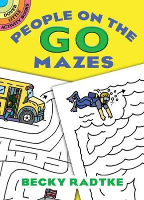 People on the Go Mazes - Dover Little Activity Books (Paperback)