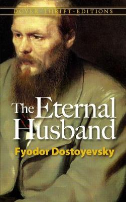 The Eternal Husband - Dover Thrift Editions (Paperback)