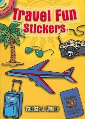 Travel Fun Stickers - Dover Little Activity Books Stickers (Paperback)