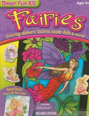 Fairies: Coloring, Stickers, Tattoos, Paper Dolls & More! - Dover Fun Kits