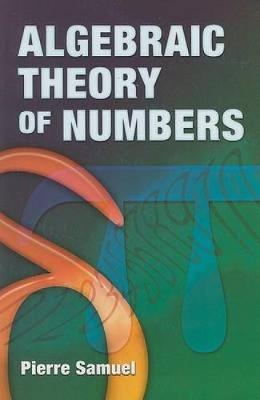 Algebraic Theory of Numbers - Dover Books on Mathematics (Paperback)