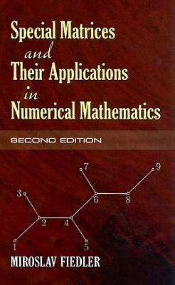 Special Matrices and Their Applications in Numerical Mathematics - Dover Books on Mathematics (Paperback)