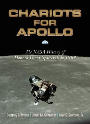Chariots for Apollo: The NASA History of Manned Lunar Spacecraft to 1969 - Dover Books on Astronomy (Paperback)