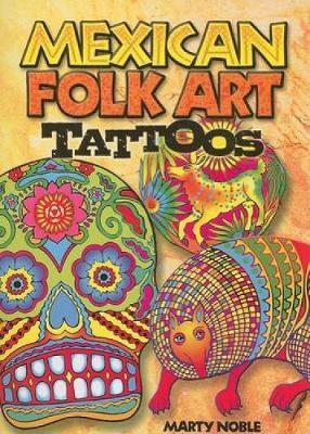 Mexican Folk Art Tattoos - Dover Tattoos (Paperback)