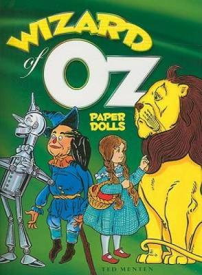 Wizard of Oz Paper Dolls - Dover Paper Dolls (Paperback)