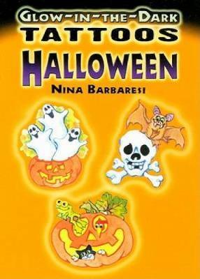 Glow-In-The-Dark Tattoos: Halloween - Dover Tattoos (Paperback)