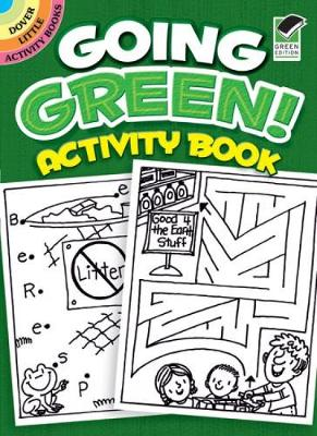 Going Green! Activity Book - Dover Little Activity Books (Paperback)