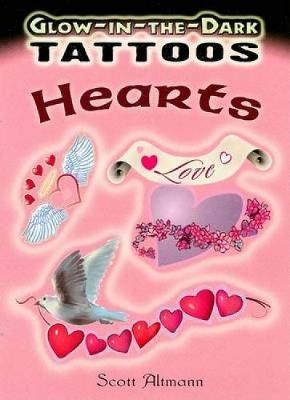 Glow-In-The-Dark Tattoos: Hearts - Dover Tattoos (Paperback)