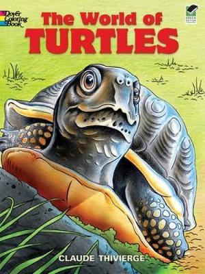 World of Turtles - Dover Nature Coloring Book (Paperback)