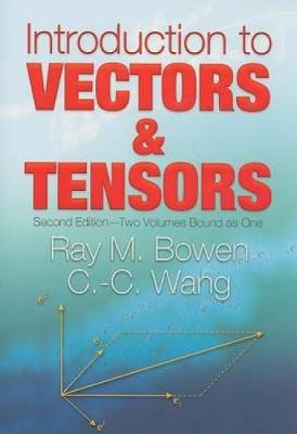 Introduction to Vectors and Tensors - Dover Books on Mathematics (Paperback)