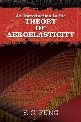 An Introduction to the Theory of Aeroelasticity - Dover Books on Aeronautical Engineering (Paperback)