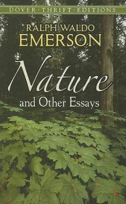 Nature and Other Essays - Dover Thrift Editions (Paperback)