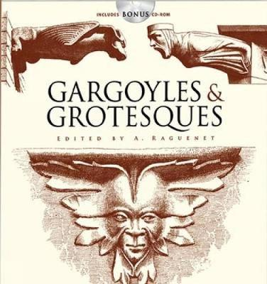 Gargoyles and Grotesques - Dover Pictorial Archive