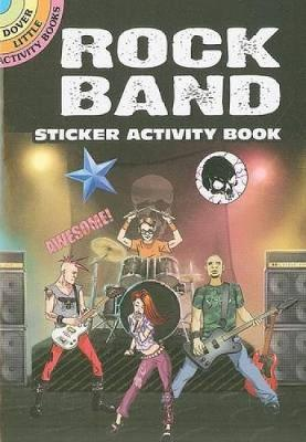 Rock Band Sticker Activity Book - Dover Little Activity Books (Paperback)