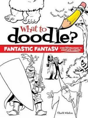 Fantastic Fantasy! - Dover Doodle Books (Paperback)