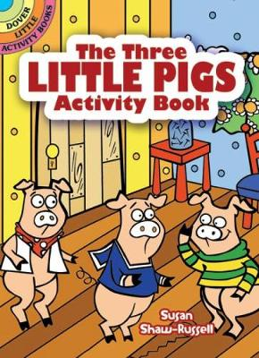 The Three Little Pigs Activity Book - Dover Little Activity Books (Paperback)