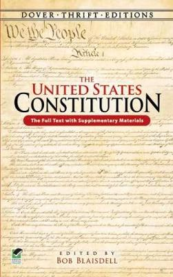 The United States Constitution: The Full Text with Supplementary Materials - Dover Thrift Editions (Paperback)