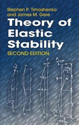 Theory of Elastic Stability - Dover Civil and Mechanical Engineering (Paperback)