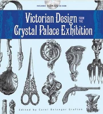 Victorian Design from the Crystal Palace Exhibition - Dover Pictorial Archive