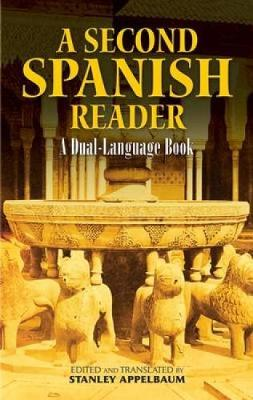 A Second Spanish Reader: A Dual-Language Book - Dover Dual Language Spanish (Paperback)