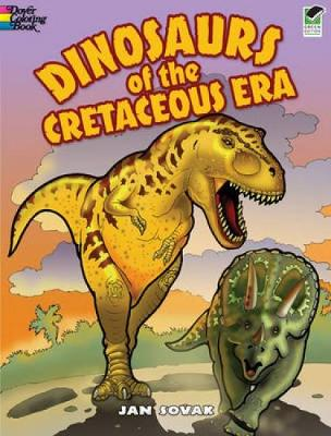 Dinosaurs of the Cretaceous Era - Dover Nature Coloring Book (Paperback)
