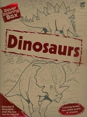 Dover Coloring Box: Dinosaurs - Dover Fun Kits