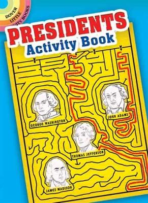 Presidents Activity Book - Dover Little Activity Books (Paperback)