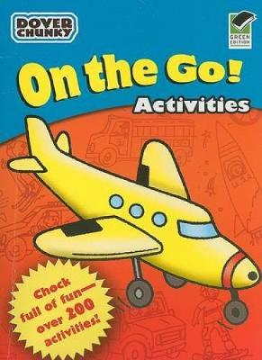 On the Go!: Activities - Dover Little Activity Books (Paperback)