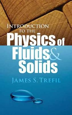 Introduction to the Physics of Fluids and Solids - Dover Books on Physics (Paperback)