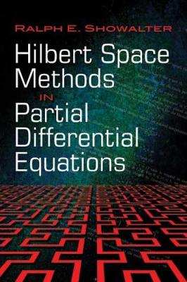 Hilbert Space Methods in Partial Differential Equations - Dover Books on Mathematics (Paperback)