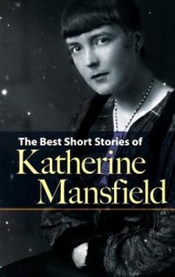 Best Short Stories of Katherine Mansfield (Paperback)