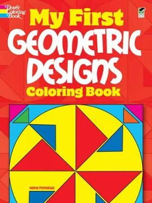 My First Geometric Designs Coloring Book - Dover Coloring Books (Paperback)