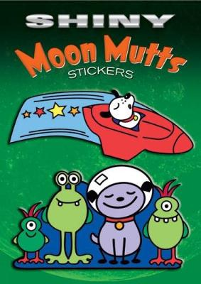 Shiny Moon Mutts Stickers - Dover Little Activity Books Stickers (Paperback)
