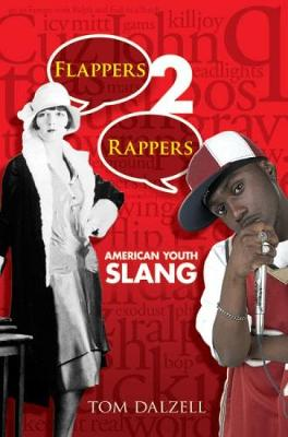 Flappers 2 Rappers: American Youth Slang - Dover Books on Americana (Paperback)
