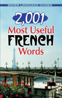 2,001 Most Useful French Words - Dover Language Guides French (Paperback)