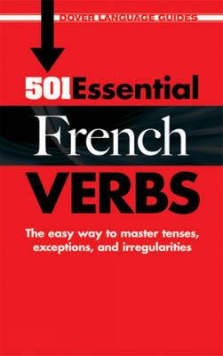 501 Essential French Verbs - Dover Language Guides French (Paperback)