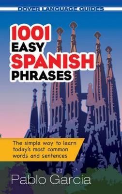 1001 Easy Spanish Phrases - Dover Large Print Classics (Paperback)