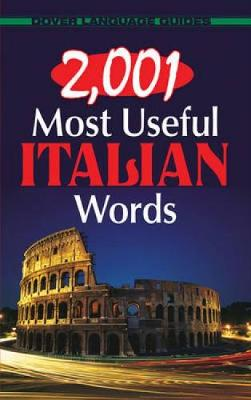 2, 001 Most Useful Italian Words - Dover Language Guides Italian (Paperback)